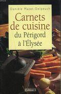 Carnets de cuisine du Périgord à l'Elysée