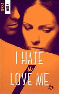 I Hate U Love Me, Tome 3