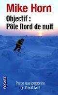 Objectif, Pôle Nord de nuit