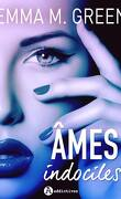 Âmes Indociles, tome 1
