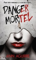 Immortal Game, Tome 1 : Danger mortel