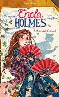 Les Enquêtes d'Enola Holmes, Tome 4 : Le Secret de l'éventail (BD)
