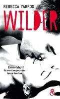 Les Renegades, Tome 1 : Wilder