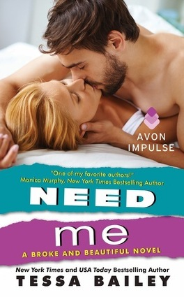 Couverture du livre : Broke and Beautiful, Tome 2 : Need Me