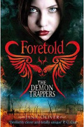 Devil City, Tome 4 : Foretold