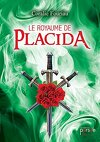 Le royaume de Placida