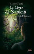 Le Livre de Saskia, Tome 2 : L'Épreuve
