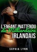 L'enfant inattendu du milliardaire irlandais