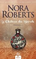 Féeries, tome 1, Le château des secrets
