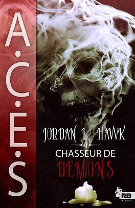Couverture du livre : A.C.E.S., Tome 1 : Chasseur de Démons