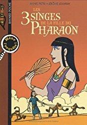 Couverture du livre : Les 3 singes de la fille du Pharaon