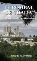 Le Combat de Thalia, Tome 1 : La Mutinerie des Génitrices