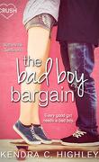 The Bad Boy Bargain