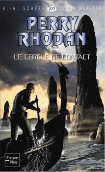 Couverture du livre : Perry Rhodan, tome 277 : Le Cercle de contact