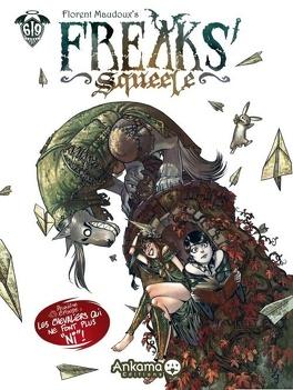 """Couverture du livre : Freaks' Squeele, tome 2 : Les chevaliers qui ne font plus """"ni"""""""