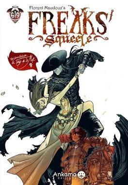 Couverture du livre : Freaks' Squeele, tome 3 : Le Tango de la Mort