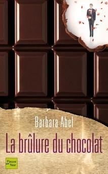 Couverture de La Brûlure du chocolat