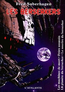 Couverture du livre : Les Berserkers, Intégrale T1