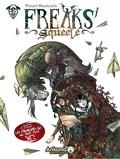 Freaks' Squeele, tome 2 : Les chevaliers qui ne font plus