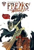 Freaks' Squeele, tome 3 : Le Tango de la Mort