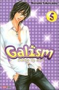 Galism, soeurs de choc, volume 5