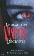 Journal d'un Vampire : Décrypté