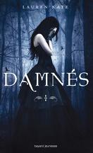 Damnés, Tome 1
