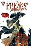 couverture Freaks' Squeele, tome 3 : Le Tango de la Mort
