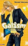 Galism, soeurs de choc, volume 6