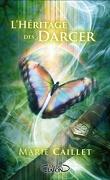 L'Héritage des Darcer, Tome 1 : L'Envol
