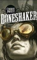 Le Siècle Mécanique, Tome 1 : Boneshaker