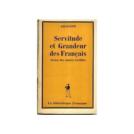 Couverture du livre : Servitude et Grandeur des Français. Scènes des années terribles