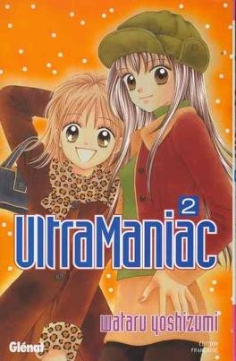 Couverture du livre : Ultra maniac T2