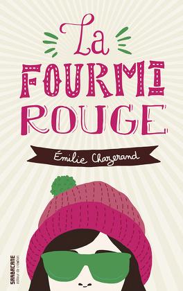 Couverture du livre : La Fourmi rouge