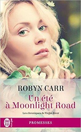 Couverture du livre : Les Chroniques de Virgin River, tome 9 : Un été à Moonlight Road