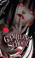 Gambling School, Tome 1