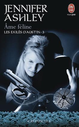 Couverture du livre : Les Exilés d'Austin, Tome 3 : Âme féline