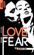 No love no fear, Tome 2 : Memory Game