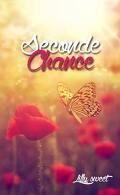 Première fois, tome 2 : Seconde chance