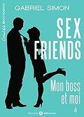 Sex friends – Mon boss et moi, Tome 4
