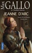 Jeanne d'Arc, jeune fille de France brûlée vive