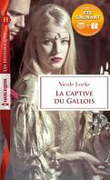 Lovers and Legends, Tome 4 : La captive du Gallois