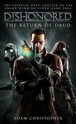 Couverture du livre : Dishonored, Tome 2 : Le Retour de Daud