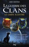 La Guerre des Clans - Le guide illustré