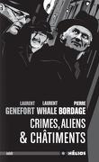Crimes, aliens & châtiments