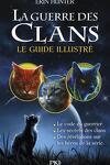 couverture La Guerre des Clans - Le guide illustré