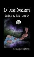 La Saga des Liens du Sang, Tome 1 : La Lune Dansante