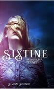 Sixtine, Chroniques des descendants, Tome 1