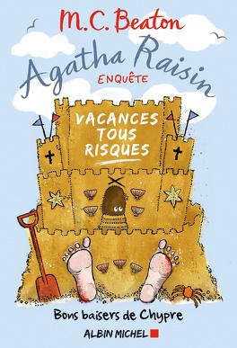 Couverture du livre : Agatha Raisin enquête, Tome 6 : Vacances tous risques
