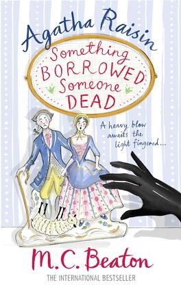 Couverture du livre : Agatha Raisin, tome 24 : Something Borrowed, Someone Dead